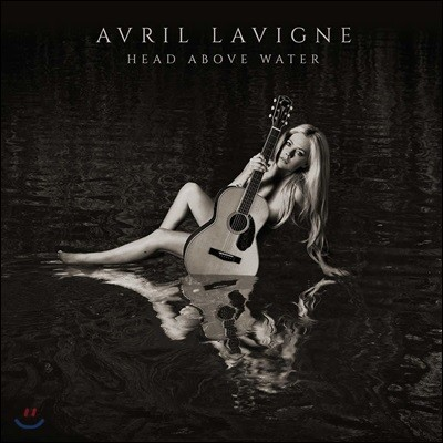 Avril Lavigne - Head Above Water 에이브릴 라빈 정규 6집