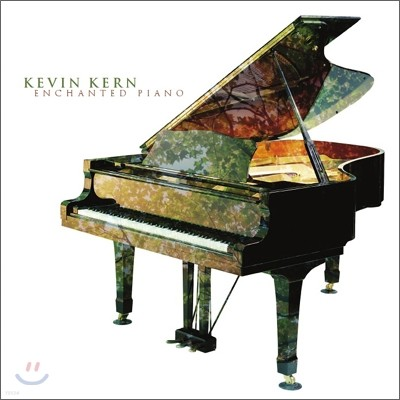 Kevin Kern - Enchanted Piano 케빈 컨 솔로 피아노 앨범