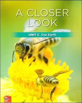 Science A Closer Look Grade 2 : Unit C (2018 Edition)