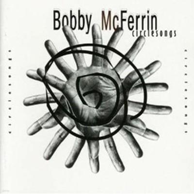 Bobby McFerrin / Circle Songs