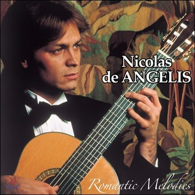 Nicolas De Angelis (니콜라스 드 앙젤리스) - Romantic Melodies
