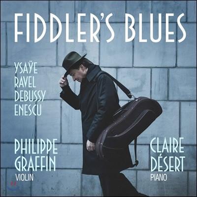 Philippe Graffin 이자이 / 라벨 / 드뷔시 / 에네스쿠의 바이올린 소품들 (Fiddler's Blues)