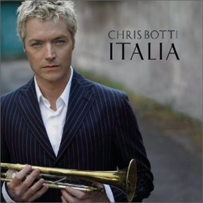 Chris Botti - Italia (Deluxe Edition)