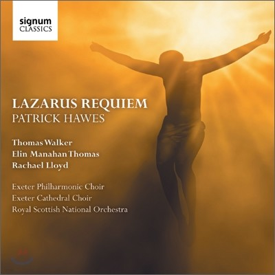 Exeter Cathedral Choir 패트릭 호우즈: 라자로 레퀴엠 (Patrick Hawes: Lazarus Requiem)