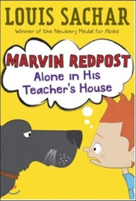 Marvin Redpost #4 : Alone in His Teacher's House