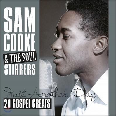 Sam Cooke & The Soul Stirrers (샘 쿡 & 소울 스터러스) - Just Another Day (20 Gospel Greats) [LP]