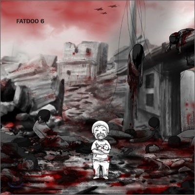 팻두 (Fatdoo) 6집 - 인류 최후의 일기장