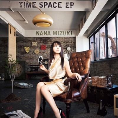 Nana Mizuki - Time Space EP (스페셜 패키지 초회 한정반)