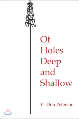 Of Holes Deep and Shallow