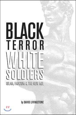 Black Terror White Soldiers
