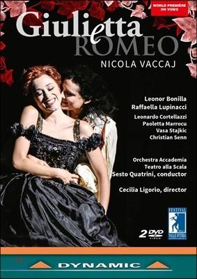 Leonor Bonilla 니콜라 바카이: 오페라 '줄리에타와 로메오' (Nicola Vaccaj: Giuletta e Romeo) [2DVD]