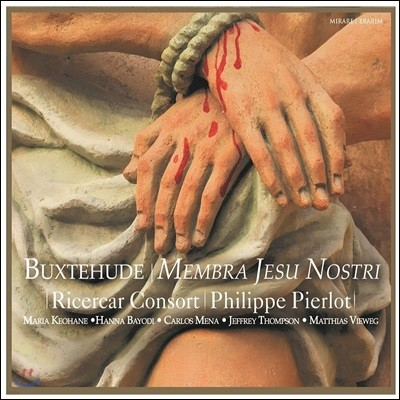 Maria Keohane 북스테후데: 수난 칸타타 `고난 받으신 주님의 지체` (Buxtehude: Membra Jesu Nostri BuxWV 75)