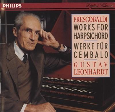 GUSTAV LEONHARDT - FRESCOBALDI WORKS F OR HARPSICHORD