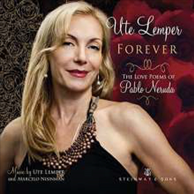 포에버 - 네루다 시를 붙인 사랑의 노래 (Forever - The Love Poems of Pablo Neruda)(Digipack) - Ute Lemper