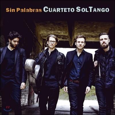 Cuarteto SolTango 솔탱고 사중주단이 연주하는 탱고 작품집 (Sin Palabras)