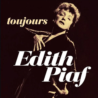 Edith Piaf - Toujours (Remastered)