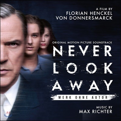 작가 미상 영화음악 (Werk ohne Autor, Never Look Away OST by Max Richter)