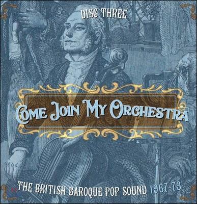 1967-73년 영국 바로크식 팝-록 모음집 (Come Join My Orchestra: The British Baroque Pop Sound)