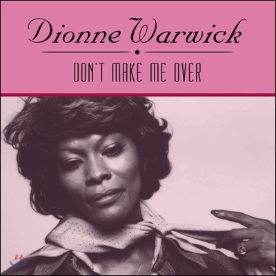 Dionne Warwick (디온 워윅) - Don't Make Me Over [LP]