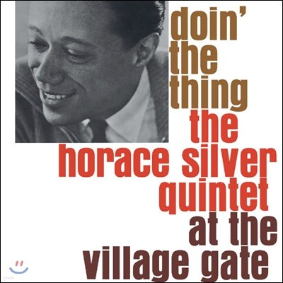The Horace Silver Quintet (호레이스 실버 퀸텟) - Doin' The Thing At The Village Gate [LP]