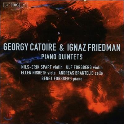 Bengt Forsberg 게오르기 카트와르 / 이그나츠 프리드만: 피아노 오중주 (Georgy Catoire / Ignaz Friedman: Piano Quintets)