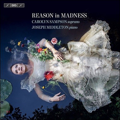 Carolyn Sampson 광기의 이유 (Reason in Madness)
