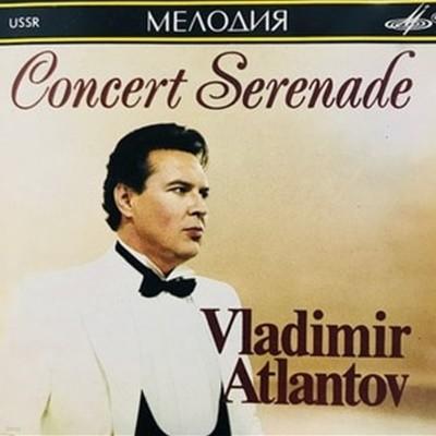 Vladimir Atlantov / Concert Serenade (수입/1000047)