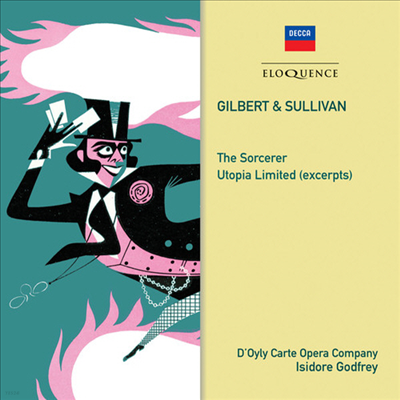 길버트 & 설리반: 마술사, 유토피아 주식회사 - 발췌 (Gilbert & Sullivan: The Sorcerer, Utopia Limited - Excerpts) (2CD) - Isidore Godfrey