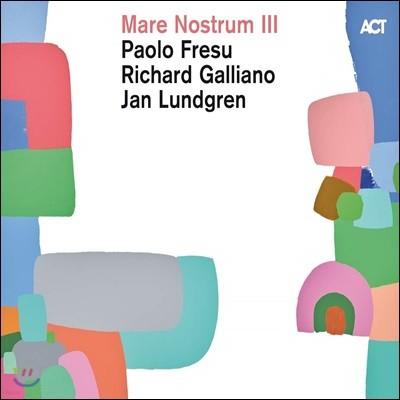 Paolo Fresu / Richard Galliano / Jan Lundgren (파올로 프레수, 리샤르 갈리아노, 얀 룬드그렌) - Mare Nostrum III [2LP]