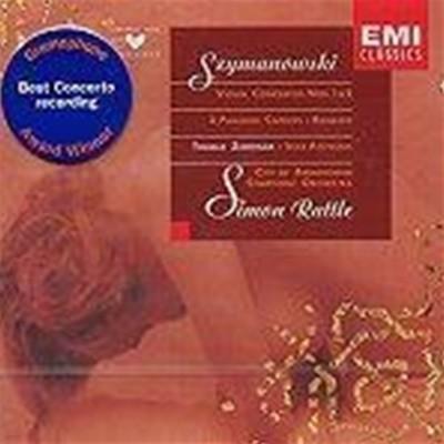 Thomas Zehetmair, Simon Rattle / 시마노프스키: 바이올린 협주곡 1-2번, 로망스(수입/724355560728)