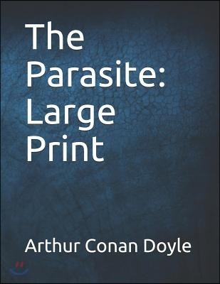 The Parasite: Large Print