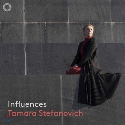 Tamara Stefanovich 타마라 스테파노비치 피아노 독주집 (Influences)