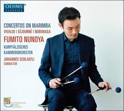 Fumito Nunoya 마림바 협주곡 연주집 (Concertos On Marimba)