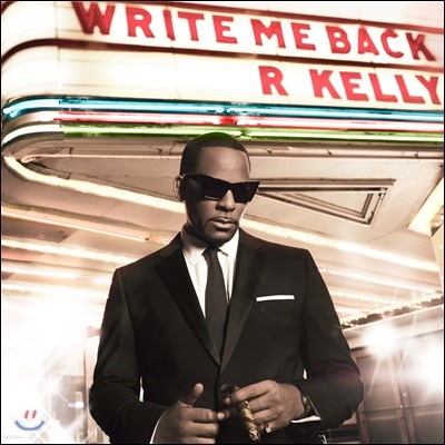 R.Kelly - Write Me Back (Standard Edition)