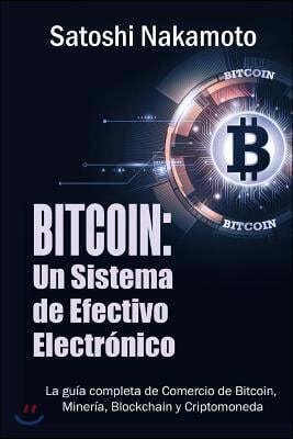 Bitcoin: Un Sistema de Efectivo Electronico Usuario-a-Usuario (Spanish Edition)