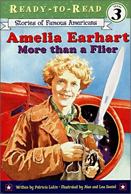 Ready-To-Read Level 3 : Amelia Earhart: More Than a Flier
