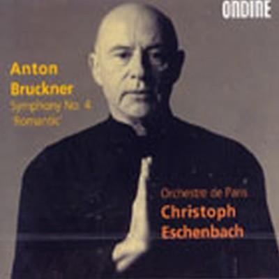 [미개봉] Christoph Eschenbach / 브루크너 : 교향곡 4번(수입/ODE10302)