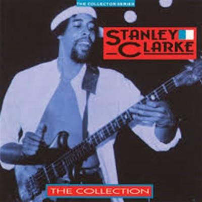 Stanley Clarke (스탠리 클락) - The collection
