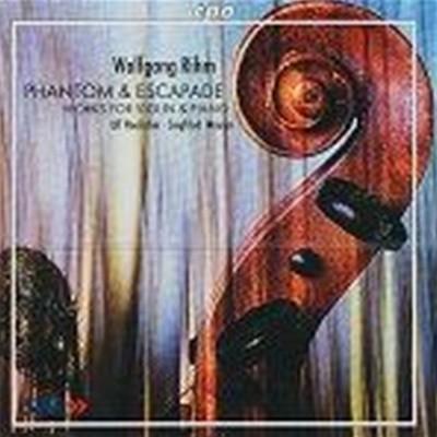 볼프강 림 : 바이올린 소나타 & 헥톤 외 (Rihm : Works for Violin and Piano0