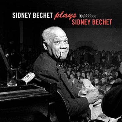 Sidney Bechet - Plays Sidney Bechet (Ltd. Ed)(4 Bonus Tracks)(Gatefold)(180G)(LP)