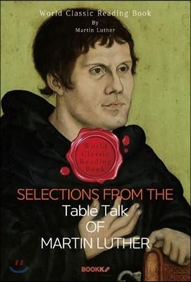 마르틴 루터의 탁상담화 : Selections from the Table Talk of Martin Luther 영문판