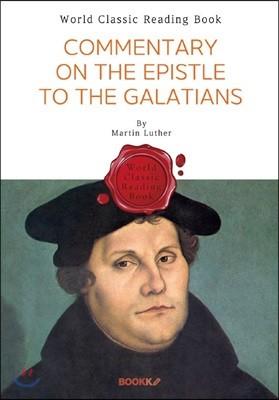 갈라티아인들에게 보낸 편지 마르틴 루터 : Commentary on the Epistle to the Galatians 영문판