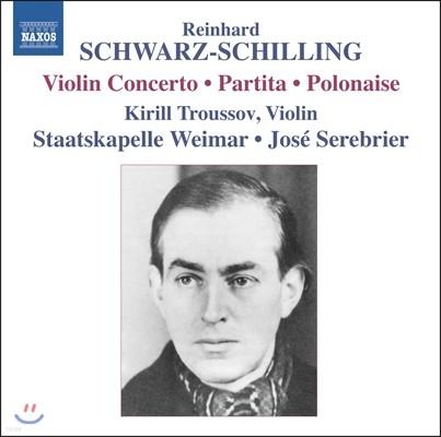 슈바르츠-쉴링 : 바이올린협주곡, 폴로네이즈, 파르티타