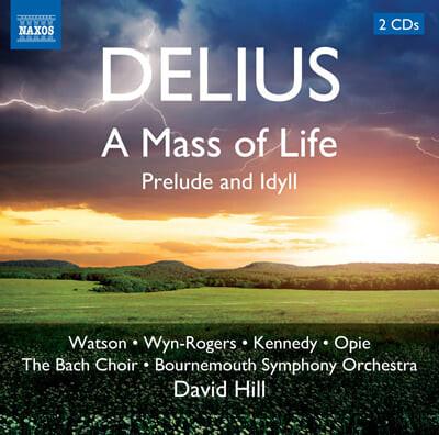 델리어스 : 생명의 미사, 전주곡과 전원곡