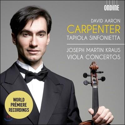 David Aaron Carpenter 크라우스: 비올라 협주곡 (Joseph Martin Kraus: Viola Concertos)