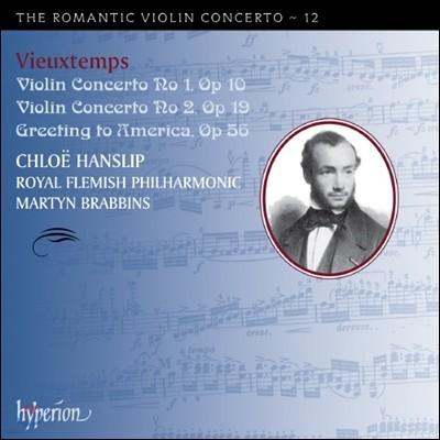 Chloe Hanslip 낭만주의 바이올린 협주곡 12집 - 비외탕 (The Romantic Violin Concerto 12 - Vieuxtemps)