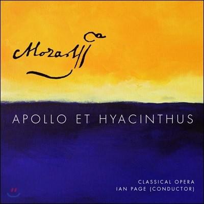 Ian Page 모차르트: 오페라 `아폴로와 히아킨투스` (Mozart: Apollo et Hyacinthus, K38)