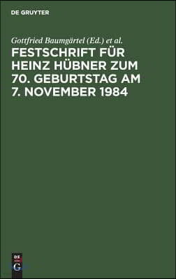 Festschrift Fur Heinz Hubner Zum 70 Geburtstag Am 7 November 1984