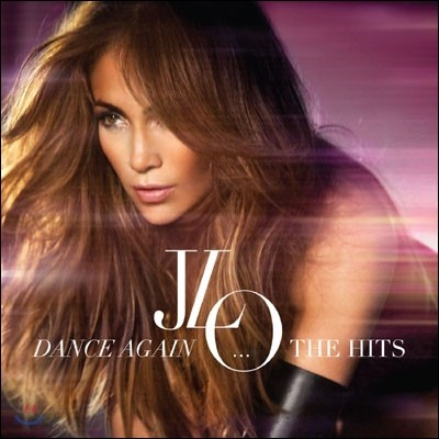 Jennifer Lopez - Dance Again... The Hits (Deluxe Edition)