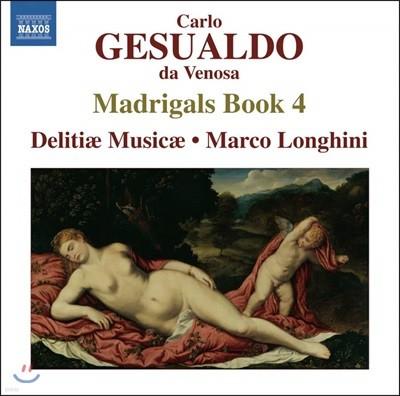 Delitiae Musicae 제수알도: 마드리갈 4권 (Gesualdo: Madrigali libro quarto, 1596)